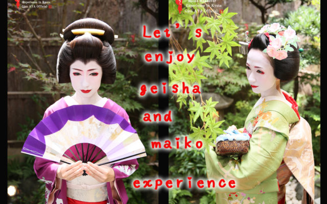 You can experience Maiko and Geisha in one day!!! It will be a luxurious day!!!